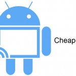 CheapCast Apps for Android Devices